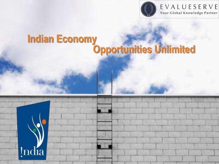 Indian Economy             Opportunities Unlimited