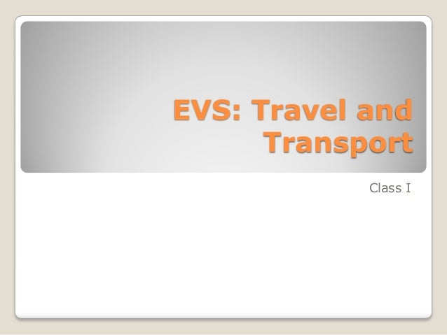 EVS: Travel and Transport Class I