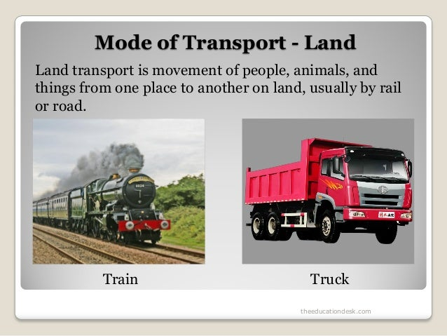 essay land transport Transport in india essay transportation is generally divided into three modes-land, water & air the land transport consists of roads and railways.