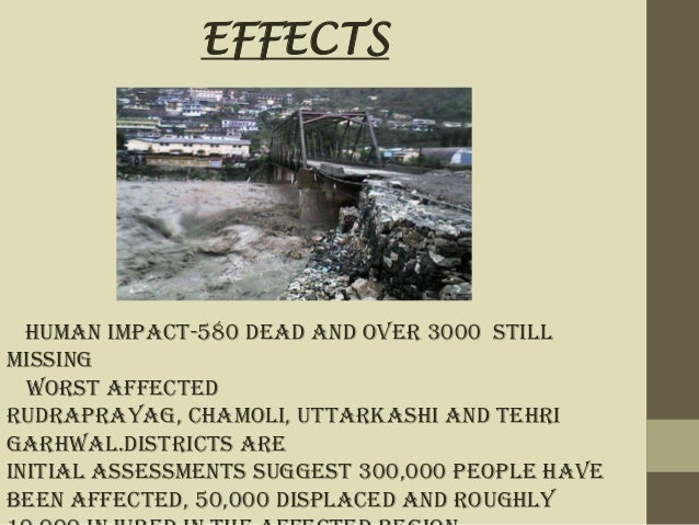 HIMALAYAN TSUNAMI AND ITS DEVASTATING EFFECTS (June 15th-16th 2013 )