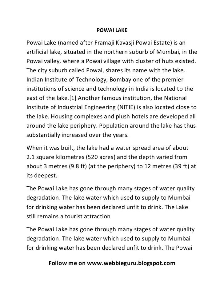 POWAI LAKEPowai Lake (named after Framaji Kavasji Powai Estate) is anartificial lake, situated in the northern suburb of M...