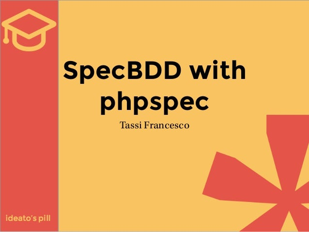 SpecBDD with  phpspec  Tassi Francesco