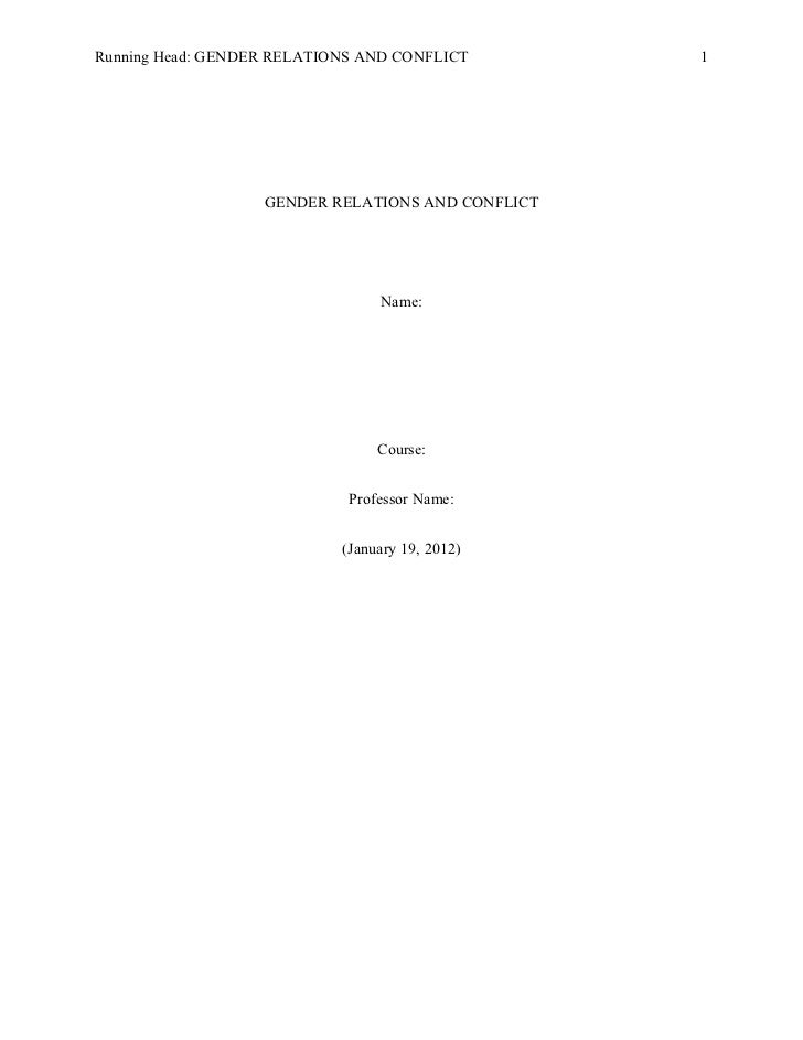 Running Head: GENDER RELATIONS AND CONFLICT        1                   GENDER RELATIONS AND CONFLICT                      ...