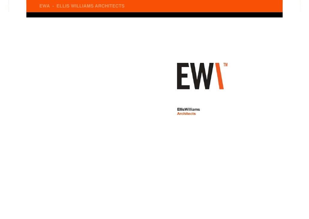 EWA - ELLIS WILLIAMS ARCHITECTS                                  © 2009 ELLIS WILLIAMS ARCHITECTS