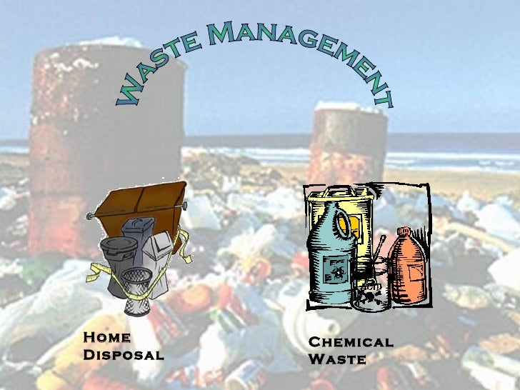 Waste Management Home Disposal Chemical Waste