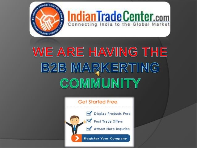 Indiantradecenter.com is a business-to-business (b2b) trade portal formanufacturers and exporters - helping them conduct b...