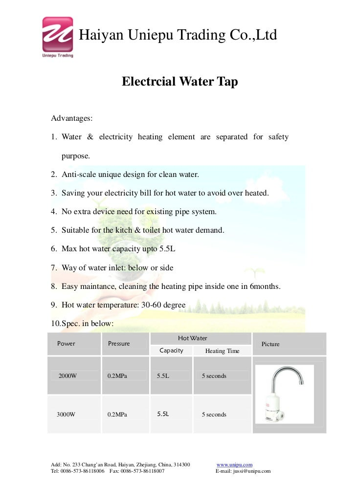 Haiyan Uniepu Trading Co.,Ltd                              Electrcial Water TapAdvantages:1. Water & electricity heating e...