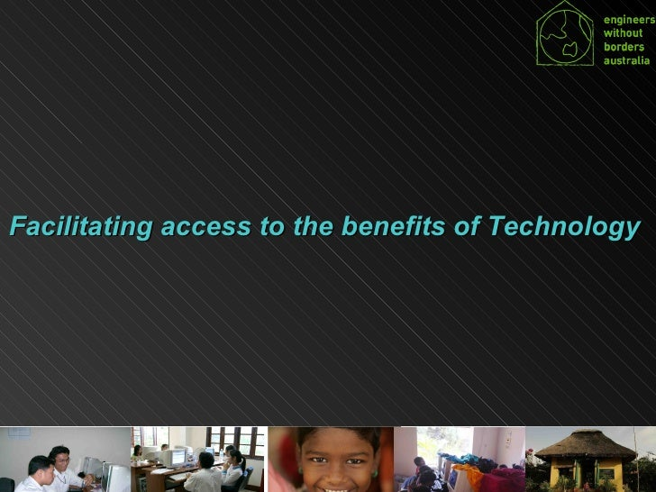 Facilitating access to the benefits of Technology