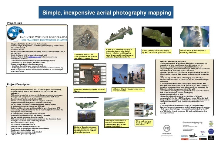 Simple, inexpensive aerial photography mappingProject Data   •Chapter: EWB-USA San Francisco Professionals   •Project: Sim...