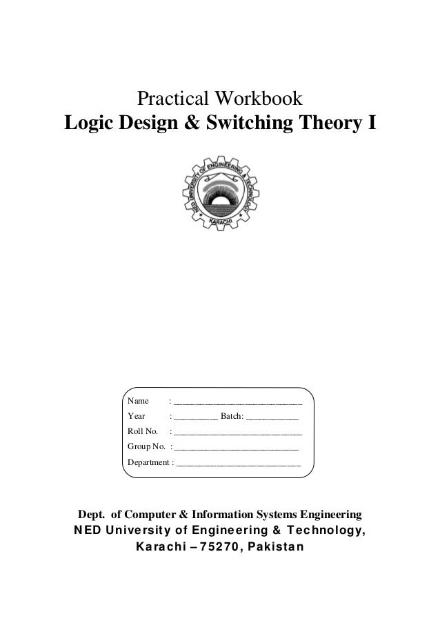 Practical WorkbookLogic Design & Switching Theory I          Name       : _____________________________          Year     ...