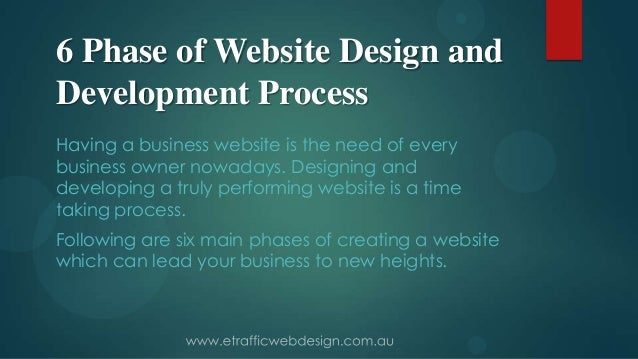 6 Phase of Website Design andDevelopment ProcessHaving a business website is the need of everybusiness owner nowadays. Des...