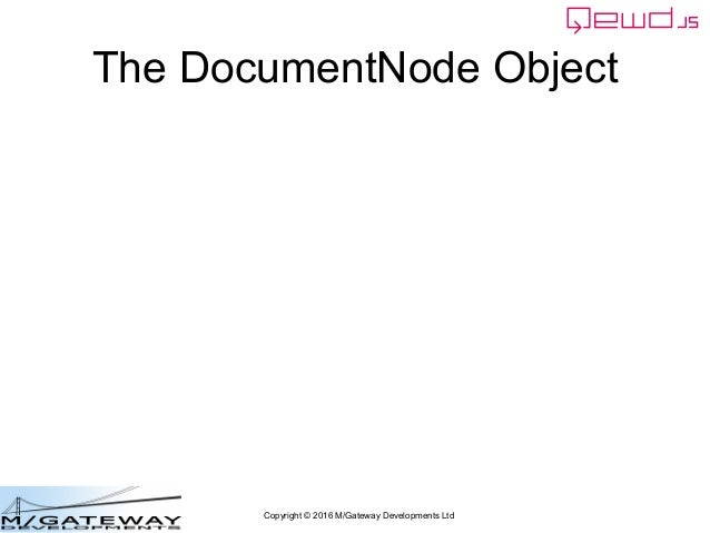 EWD 3 Training Course Part 20: The DocumentNode Object