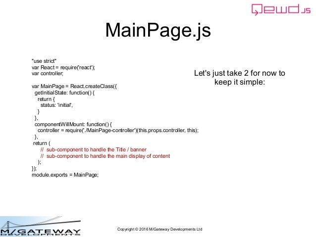 "Copyright © 2016 M/Gateway Developments Ltd ""use strict"" var React = require('react'); var controller; var MainPage = Reac..."