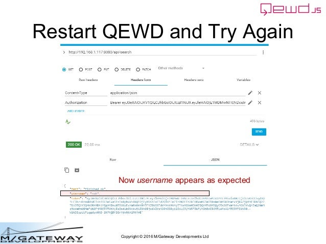 Copyright © 2016 M/Gateway Developments Ltd Restart QEWD and Try Again Now username appears as expected
