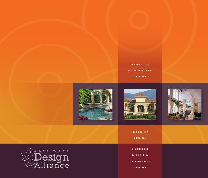 RESORT &  RESIDENTIAL    DESIGN      INTERIOR    DESIGN     OUTDOOR   LIVING &  LANDSCAPE    DESIGN