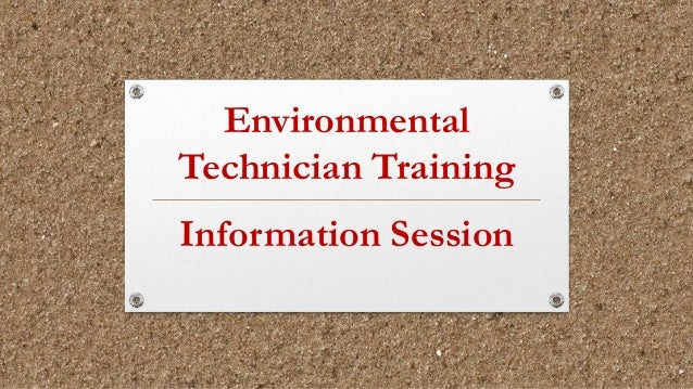 Environmental Technician Training Information Session