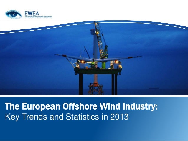 The European Offshore Wind Industry: Key Trends and Statistics in 2013