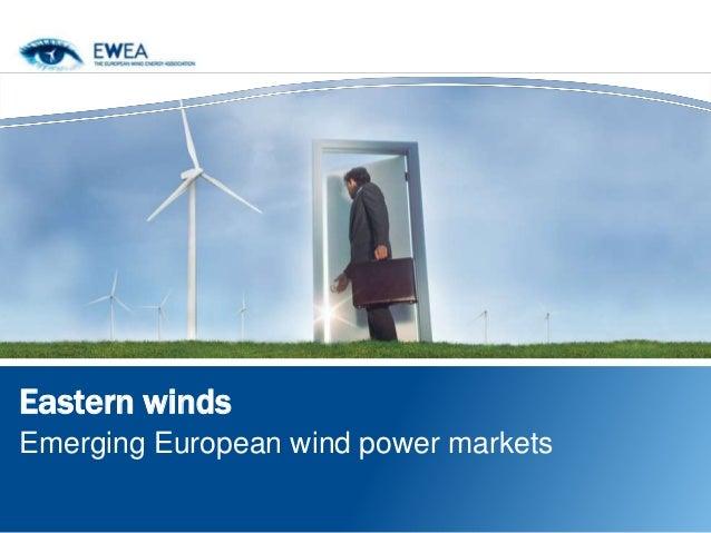 Eastern windsEmerging European wind power markets