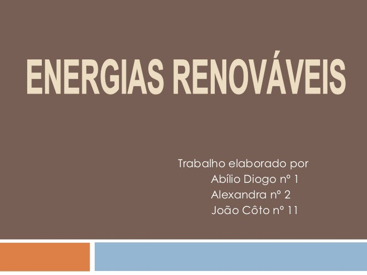 Trabalho elaborado por       Abílio Diogo nº 1       Alexandra nº 2       João Côto nº 11