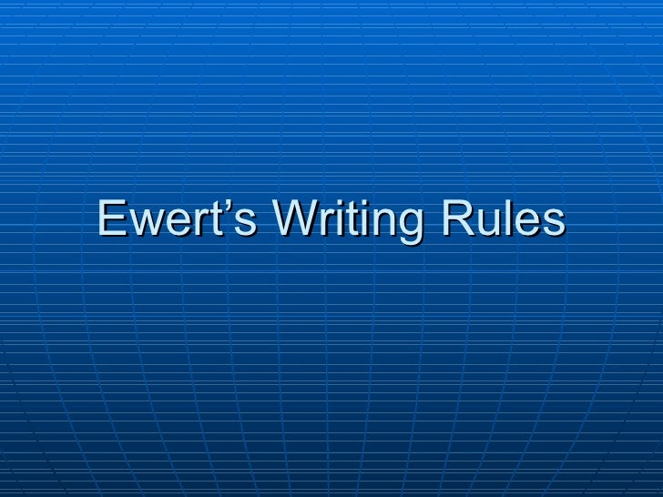 Ewert's Writing Rules