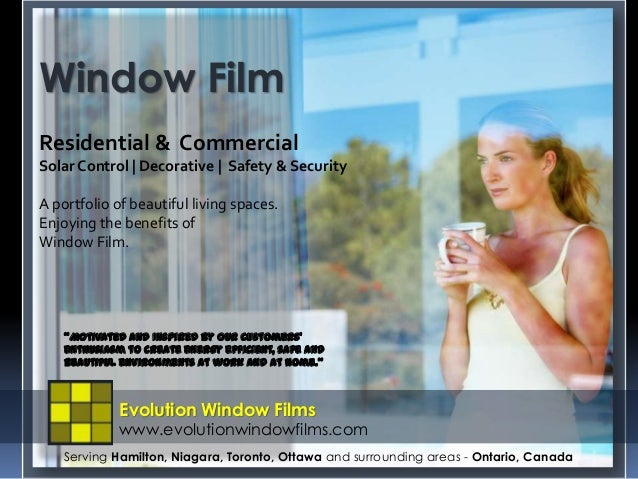 Window Film Residential & Commercial Solar Control | Decorative | Safety & Security  A portfolio of beautiful living space...