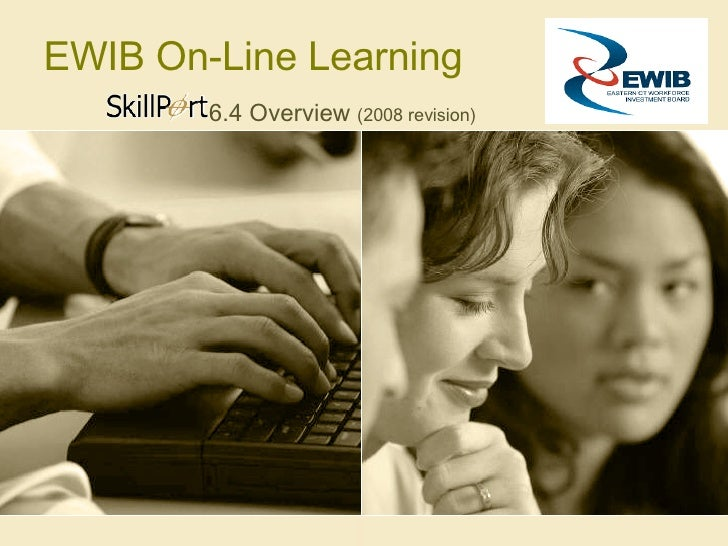 EWIB On-Line Learning 6.4 Overview  (2008 revision)