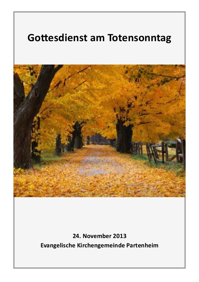 ! ! Go#esdienst  am  Totensonntag   ! !  ! ! 24.  November  2013   Evangelische  Kirchengemeinde  Partenhe...
