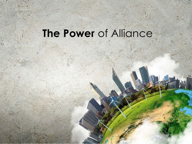 The Power of Alliance