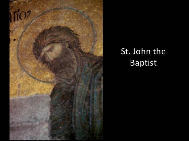 saint john the baptist essay Read this essay on st john the baptist in paintings come browse our large digital warehouse of free sample essays get the knowledge you need in order to pass your.