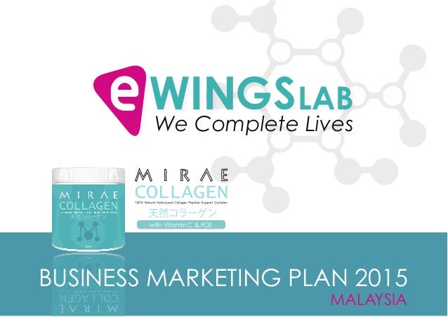 MALAYSIA We Complete Lives BUSINESS MARKETING PLAN 2015 with Vitamin C & FOS