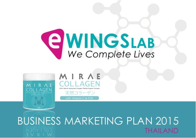 THAILAND We Complete Lives BUSINESS MARKETING PLAN 2015 with Vitamin C & FOS