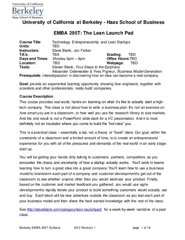 Berkeley EMBA 295T Syllabus 2012 Revision 1 page 1 of 18 University of California at Berkeley - Haas School of Business EM...