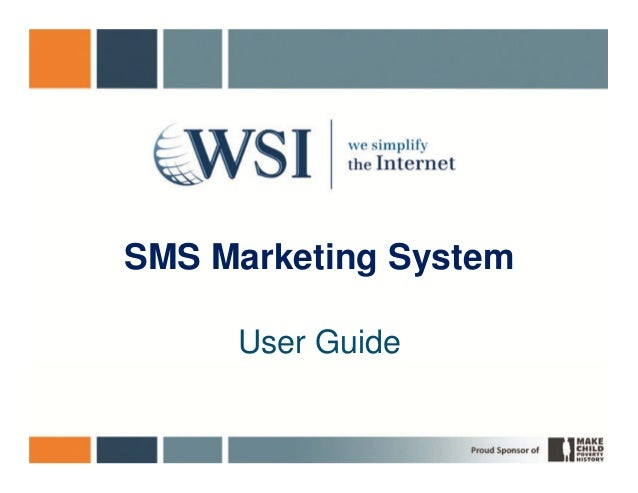 SMS Marketing System     User Guide