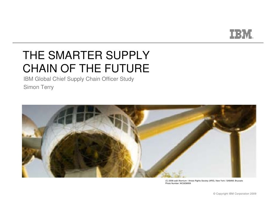 Building the Smarter Supply Chain of the Future