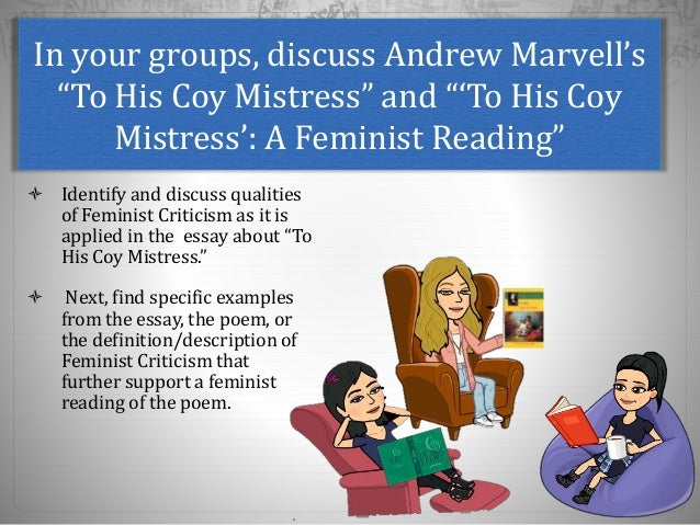 a literary analysis of to his coy mistress by andrew marvell Andrew marvell (31 march 1621 literary devices and how this is a metaphysical poem title: to his coy mistress.
