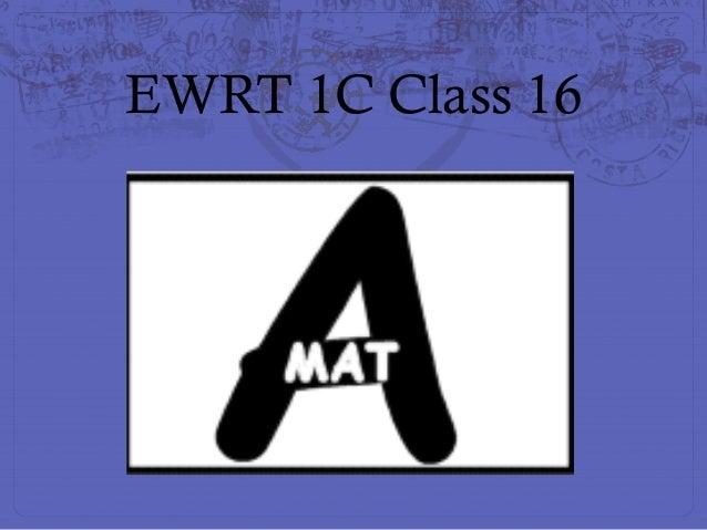 EWRT 1C Class 16