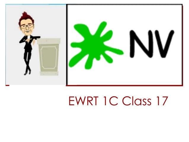 EWRT 1C Class 17