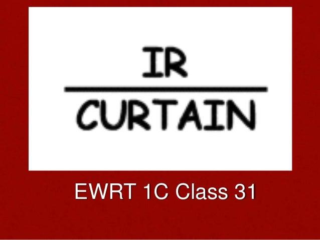 EWRT 1C Class 31