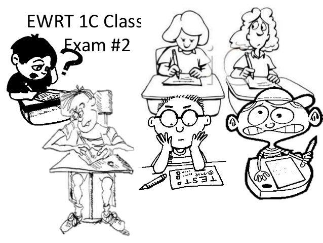 EWRT 1C Class 36 Exam #2