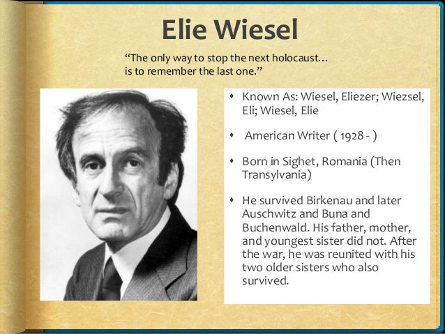 "a biography of eliezer wiesel a romanian author Author elie wiesel is well-known for his memoir night that later spawned the trilogy of institutul naţional pentru studierea holocaustului din românia ""elie wiesel in romanian) including emmanuel levinas and elie wiesel biography not much is known about m chouchani."