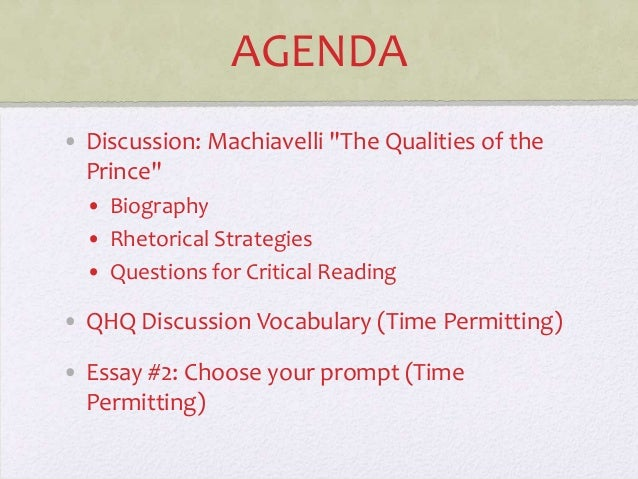 qualities of a prince - niccolo machiavelli essay A summary of chapters xv–xvii in niccolò machiavelli's the prince perfect for acing essays ideally, a prince would possess all the qualities deemed.