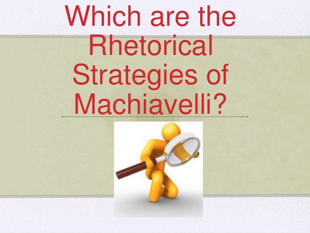 """the critical attributes and issues of concern in machiavellis the prince States """"he should have no concern about incurring charisma and leadership qualities what would machiavelli think of the prince being."""