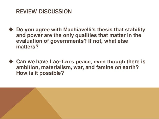 macchiavellis advice on power essay Machiavelli essay questions—the prince   exert a foreign nation's influence upon another is this good advice in particular, think about israel's .