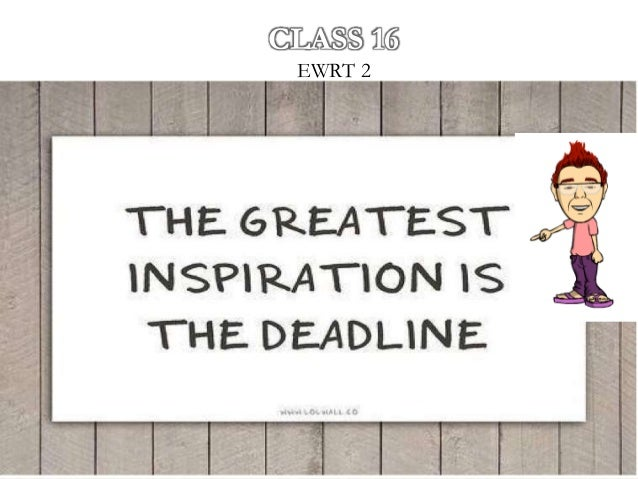 EWRT 2 CLASS 16