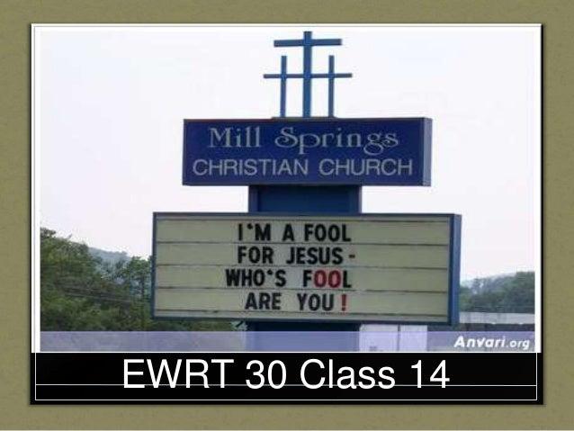 EWRT 30 Class 14