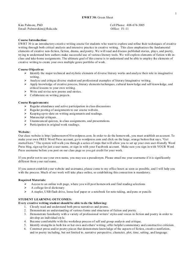 1 EWRT 30: Green Sheet Kim Palmore, PhD Email: Palmorekim@fhda.edu  Cell Phone: 408-674-3005 Office: F1-11  Course Introdu...