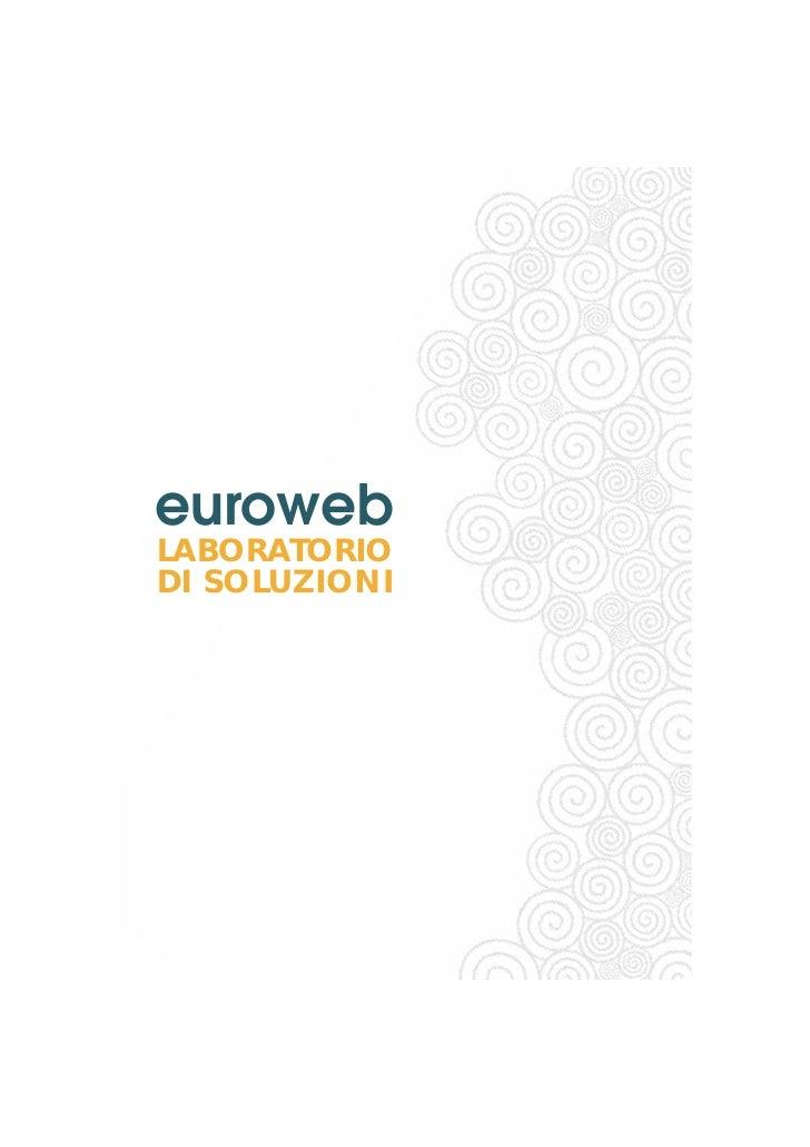 euroweb LABORATORIO DI SOLUZIONI