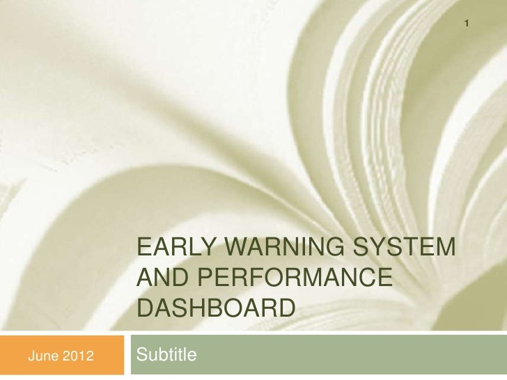 1            EARLY WARNING SYSTEM            AND PERFORMANCE            DASHBOARDJune 2012   Subtitle