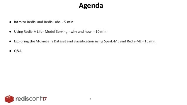 RedisConf17 - Redis Labs - Implementing Real-time Machine Learning with Redis-ML Slide 2