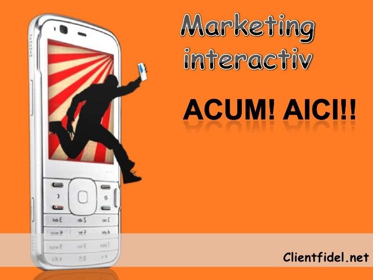 ClientFidel - marketing interactiv